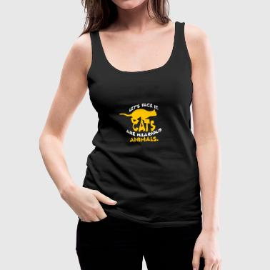 Hilarious Cats are Hilarious - Frauen Premium Tank Top