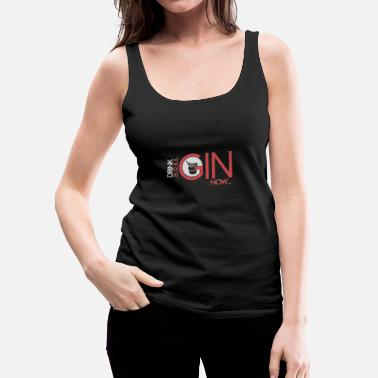 Luck Drink more gin !, gift, gift idea - Women's Premium Tank Top