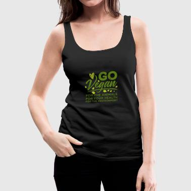Gå vegan for at fodre sundt - Dame Premium tanktop