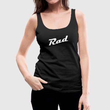 Rad - Frauen Premium Tank Top
