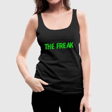 Freak - Tank top damski Premium