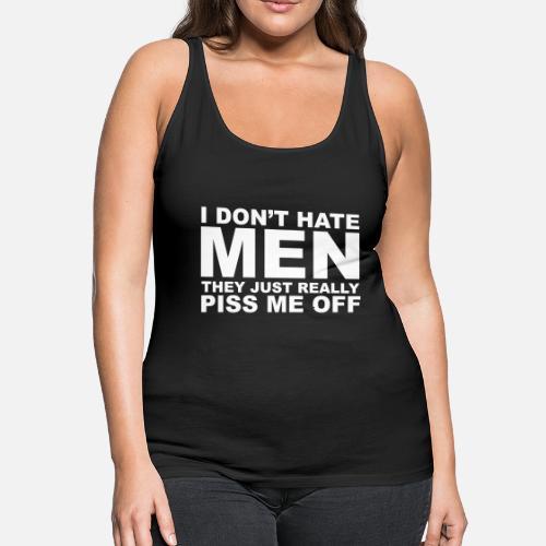 0b47c7ad9c79f6 ... Hate Men - Women s Premium Tank Top black. Do you want to edit the  design