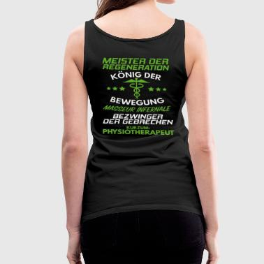Physiotherapeut/Physiotherapie/Physio/Geschenk - Frauen Premium Tank Top