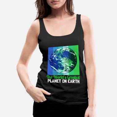 Global Climate Change Earth Day Protezione ambientale Eco Organic Earth - Canotta premium donna