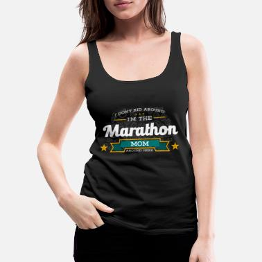 Mom Marathon Mom Mom Shirt Gift Idea - Women's Premium Tank Top