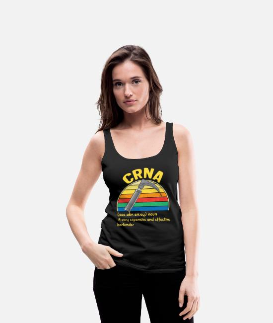 Medicine Tank Tops - CRNA Week Definition Expensive Effective - Women's Premium Tank Top black