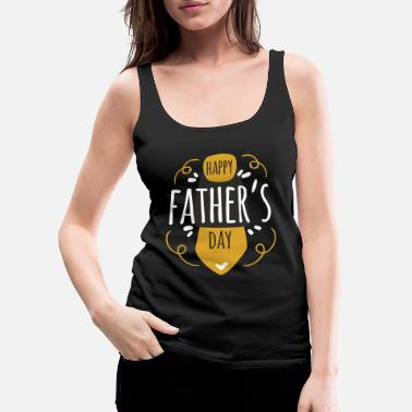 Father's Day, Dad, Celebrate, Drink, Father, Fahrradtou - Women's Premium Tank Top