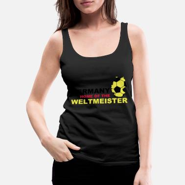 Zitat germany home of the weltmeister - Frauen Premium Tanktop