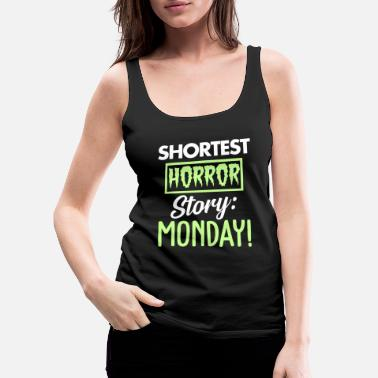 Story Shortest horror story - Women's Premium Tank Top