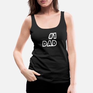 Siblings Father's Day Number 1 Dad - Women's Premium Tank Top