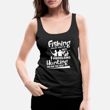 Hunting Hunting Hunting lost de rest op - Vrouwen premium tank top