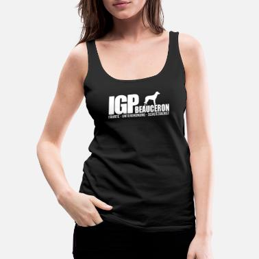 Original IGP BEAUCERON Wilsigns Dog Sports Regalos IPO - Camiseta de tirantes premium mujer
