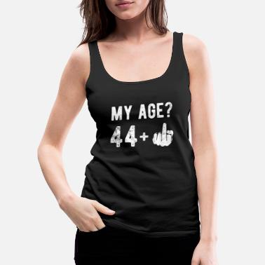 Year Of Birth My Age Finger 44 Birthday Gift Idea - Women's Premium Tank Top