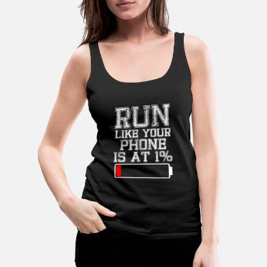 RUN IS AT 1% - Women's Premium Tank Top