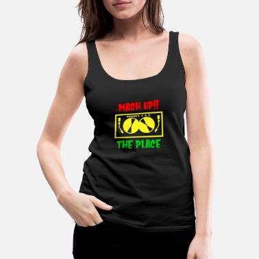 MASH UP THE PLACE - Women's Premium Tank Top