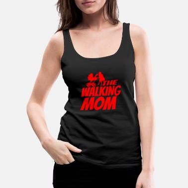 Best Mum Funny the walking mom gift mom pregnant - Women's Premium Tank Top