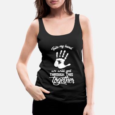 The Help Help Hand Together Help Helper Gift Help - Women's Premium Tank Top
