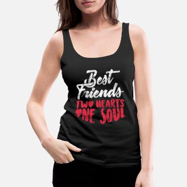 Friends Best friends - Women's Premium Tank Top