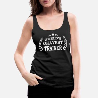 a5b611997c Mes Idea de aniversario para entrenadores. - Camiseta de tirantes premium  mujer
