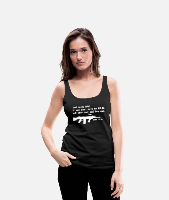 Gun Lover Tank Tops - AR 15 Gun Christian Design - Women's Premium Tank Top black