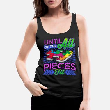 Autism Awareness 99 UNTILL ALL OF THE PIECES FIT GRUNG Puzzle Pieces - Women's Premium Tank Top