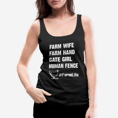 Funny Pregnancy Farm Wife Farm Hand Gate Girl Human Fence Funny - Vrouwen premium tank top