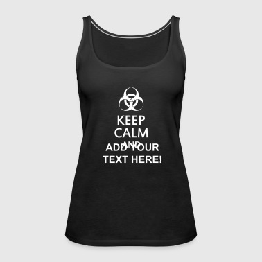 keep calm and toxic  - Women's Premium Tank Top