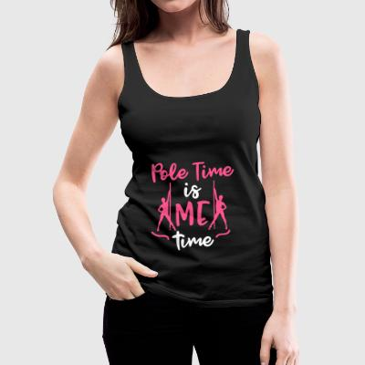 Pole Time is Me time Pole Fitness Geschenk - Frauen Premium Tank Top
