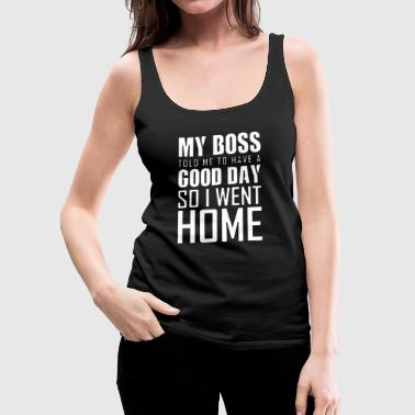 Boss Shirt - Vrouwen Premium tank top