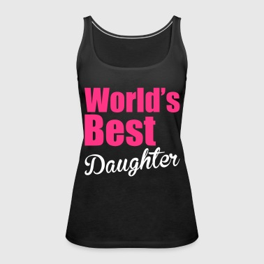 Daughter - Women's Premium Tank Top