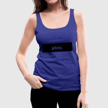 play - Women's Premium Tank Top