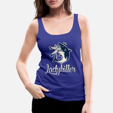 Ladykiller Shark - Women's Premium Tank Top