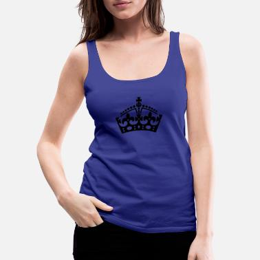 Keep Calm Crown Keep Calm Krone / crown - Frauen Premium Tanktop