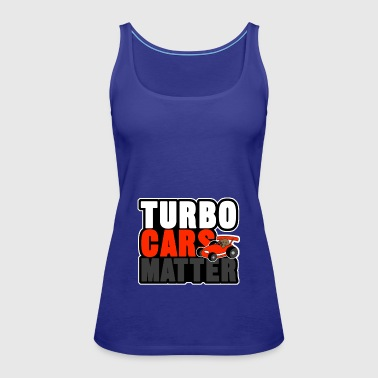 TURBO CARS MATTER - Women's Premium Tank Top