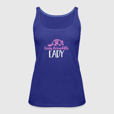 Crazy Armadillo Lady T-Shirt - Cute Armour Shell - Women's Premium Tank Top