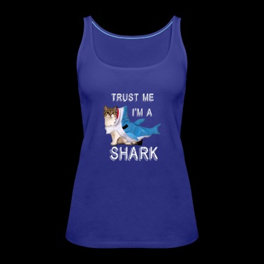 Trust Me I'm A Shark Funny Cat In Costume Graphic - Women's Premium Tank Top
