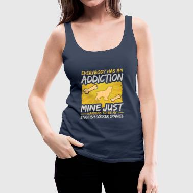 English Cocker Spaniel Funny Dog Addiction - Women's Premium Tank Top
