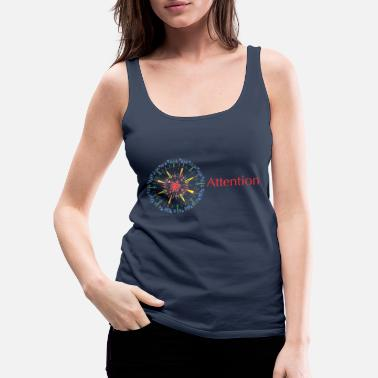 Attention Attention - Women's Premium Tank Top