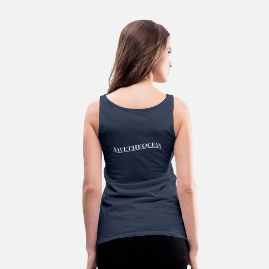 Enviromental Tank Tops - Save the Ocean (white) - Women's Premium Tank Top navy