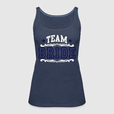 team bride - Women's Premium Tank Top