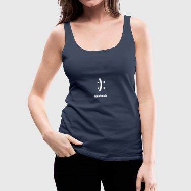 Happy or Sad - Women's Premium Tank Top