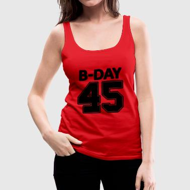 45th Birthday / Numbers Number Number Number 45 - Women's Premium Tank Top
