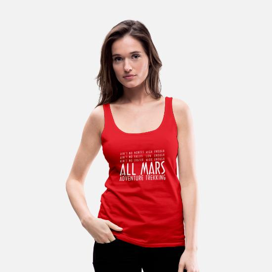 Adventure Tank Tops - Funny Red White All Mars Trekking Adventure - Women's Premium Tank Top red