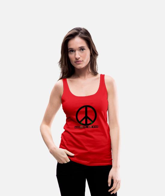 Love Tank Tops - peace make love was not - Women's Premium Tank Top red