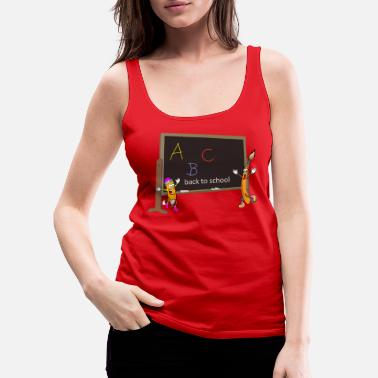Back To School back to school, back to school, schooling - Women's Premium Tank Top