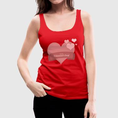 Limited - Happy Valentine`s Day - Gift Idea - Women's Premium Tank Top