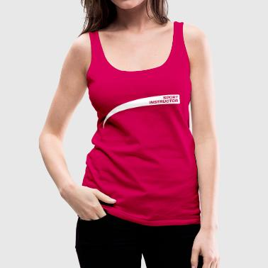 Personal trainer / Drill Instructor - Vrouwen Premium tank top