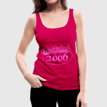 established 2006 dd (nl) - Vrouwen Premium tank top