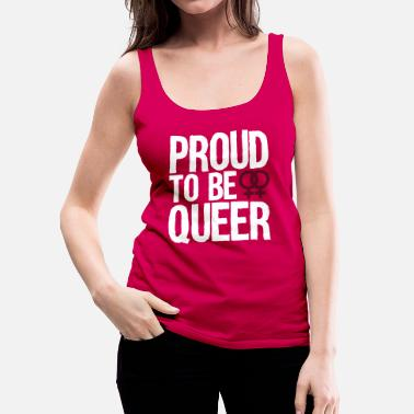 Lgbt proud to be queer - lesbian - Débardeur premium Femme