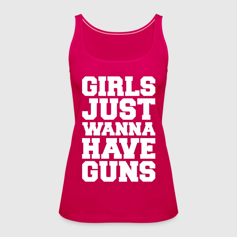 Girls Have Guns Gym Quote - Women's Premium Tank Top
